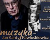 Muzyka - Jan Kanty Pawluśkiewicz