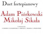 Koncert fortepianowy: Adam Piórkowski i Mikołaj Sikała