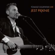 Tomasz Olszewski - Jest pięknie