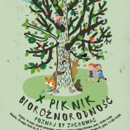 X Piknik Bioróżnorodność - poznaj by zachować