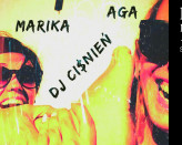 Koncert Marika/Gcp i Aga/Gcp + dj Ciśnień