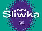 Karol Śliwka. Polskie Projekty Polscy Projektanci - wystawa