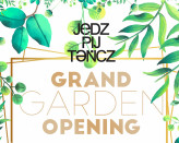 Grand Garden Opening Party