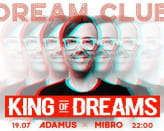 King Of Dreams / Dj Adamus & Mibro