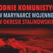 Zbrodnie komunistyczne w Marynarce Wojennej w okresie stalinowskim