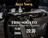 Jazz Nocą - Trio Sogato