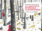 13. Bałtyckie Spotkania Ilustratorów