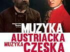 II. Muzyka Austriacka - Muzyka Czeska.