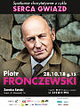 Serca Gwiazd: Piotr Fronczewski
