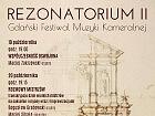 Rezonatorium II Gdański Festiwal Muzyki Kameralnej
