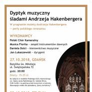 Dyptyk muzyczny - śladami Andrzeja Hakenbergera