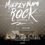 Między Nami Rock Edition - koncert zaduszkowy