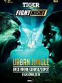 Tiger Fight Night Urban Jungle