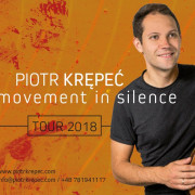 Piotr Krępeć: Movement in Silence Tour w Teatrze Boto (23.11)