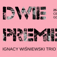 Dwie Premiery 2018