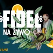 Fidel na żywo x Afrocake.