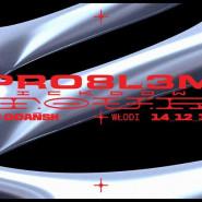 PRO8L3M x Włodi