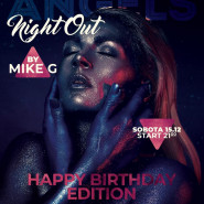 Angels Night Out. Mike G. - Happy Birthday