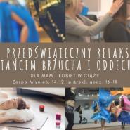 Taniec brzucha i ćwiczenia oddechowe. Dla mam i kobiet w ciąży