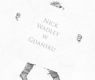 Nick Wadley w Gdańsku