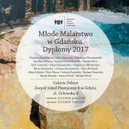Młode malarstwo w Gdańsku. Dyplomy 2017 - wystawa