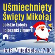 Uśmiechnięty Święty Mikołaj - Polskie kolędy i piosenki zimowe