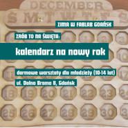 Zrób to sam. Święta - personalizowane kalendarze - warsztaty dla dzieci i młodzieży