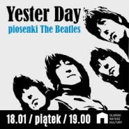 Yester Day - Koncert piosenek The Beatles