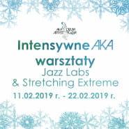 Intensywne AKA Warsztaty | Jazz Labs & Stretching Extreme