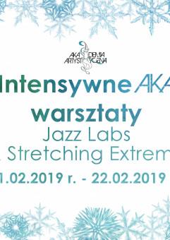 Intensywne AKA Warsztaty   Jazz Labs & Stretching Extreme