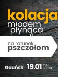 Na ratunek pszczołom - Kolacja miodem płynąca vol.1