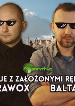 Didżeje z założonymi rękoma - Ultrawox i Baltazar!