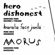 Zmiana daty: Hero Dishonest / Baraka Face Junta, Morus