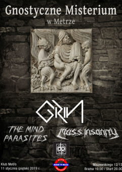 Gnostyczne Misterium: Grin / Mass Insanity / The Mind Parasites