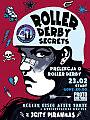 Roller Derby Secrets
