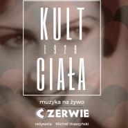 Projekcja filmu Kult ciała z muzyką na żywo Czerwie