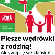 Piesze wędrówki z rodziną - Aktywuj się w Gdańsku, cz.4