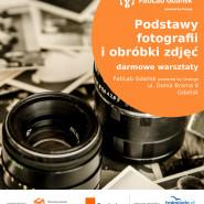 Podstawy fotografii i obróbki zdjęć
