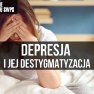 Depresja i jej destygmatyzacja