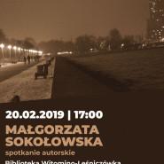Spotkanie autorskie z Małgorzatą Sokołowską