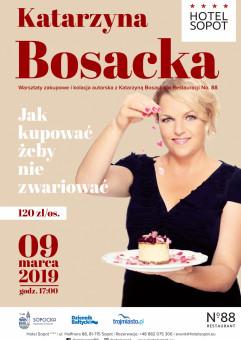 Warsztaty zakupowe i kolacja autorska z Katarzyną Bosacką