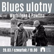 Werbińska & Pawlina - Blues ulotny
