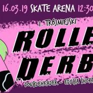 I Trójmiejski Roller Derby Doubleheader