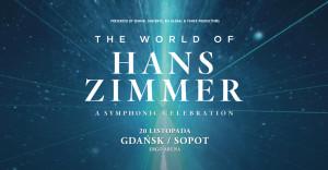 The World Of Hans Zimmer - Gdańsk Sopot, 20 listopada 2019 (środa)