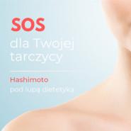 SOS dla Twojej tarczycy. Hashimoto pod lupą dietetyka