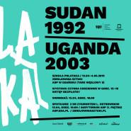 Szkoła Polataka. Sudan 1992/ Uganda 2003 - wystawa