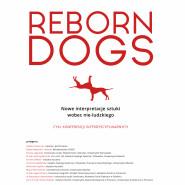 REBORN DOGS nowe interpretacje sztuki wobec nie-ludzkiego