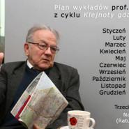 Wykłady prof. A. Januszajtisa: Gdańskie klejnoty dziedzictwa