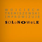 Bilety na koncert Wojciech Tremiszewski - Solo nowele