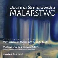 Joanna Śmielowska - wernisaż wystawy malarstwa